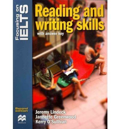 Focusing on IELTS Reading & Writing Skills