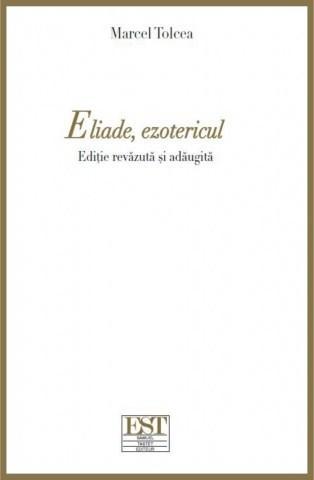 Eliade, ezotericul