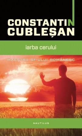 Iarba cerului   Constantin Cublesan