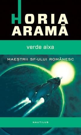 Verde Aixa   Horia Arama