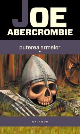 Puterea armelor Vol. 1 + 2 | Joe Abercrombie