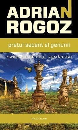 Pretul Secant Al Genunii | Adrian Rogoz