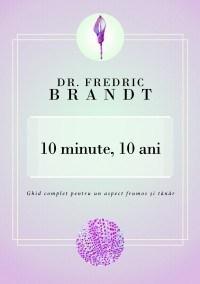 Imagine 10 Minute, Ani - Dr - Fredric Brandt