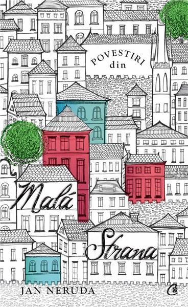 Povestiri din Mala Strana   Jan Neruda
