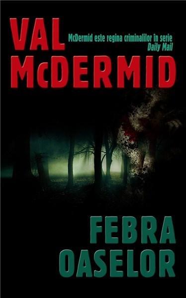 Febra oaselor | Val McDermid