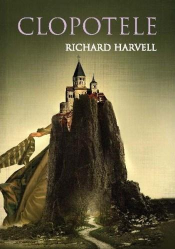 Clopotele | Richard Harvell