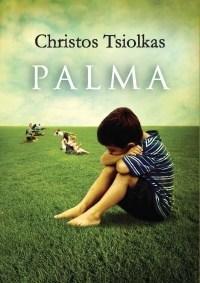 Palma | Christos Tsiolkas
