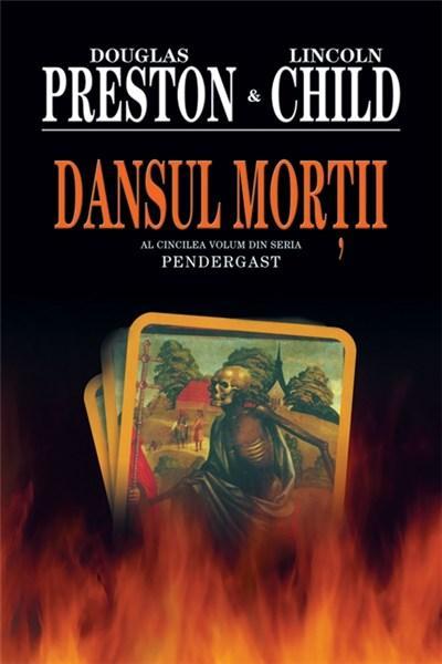 Dansul mortii | Lincoln Child, Douglas Preston