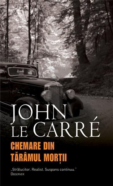 Chemare din taramul mortii | John Le Carre