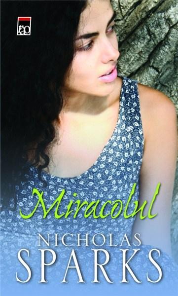 Miracolul | Nicholas Sparks