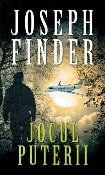 Jocul puterii   Joseph Finder