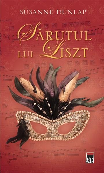 Sarutul lui Liszt | Susanne Dunlop