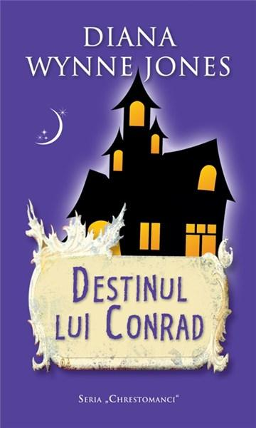 Destinul lui Conrad | Diana Wynne Jones