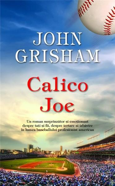 Imagine Calico Joe - John Grisham