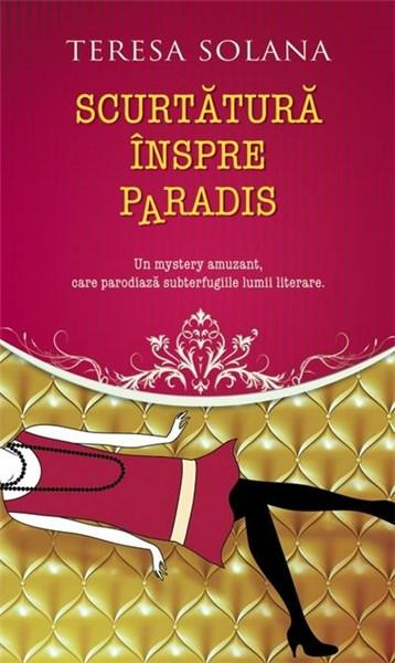 Scurtatura inspre Paradis | Teresa Solana