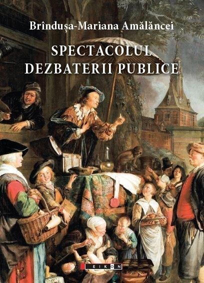 Spectacolul dezbaterii publice