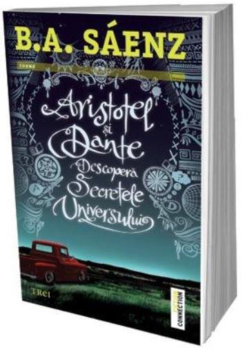 Aristotel si Dante descopera secretele Universului | B.A. Saenz
