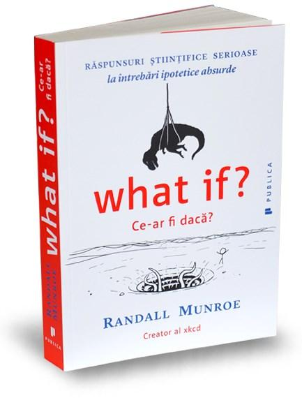 What if? / Ce-ar fi daca?