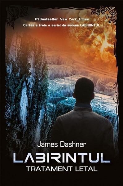 Tratament letal - Labirintul Vol. III | James Dashner