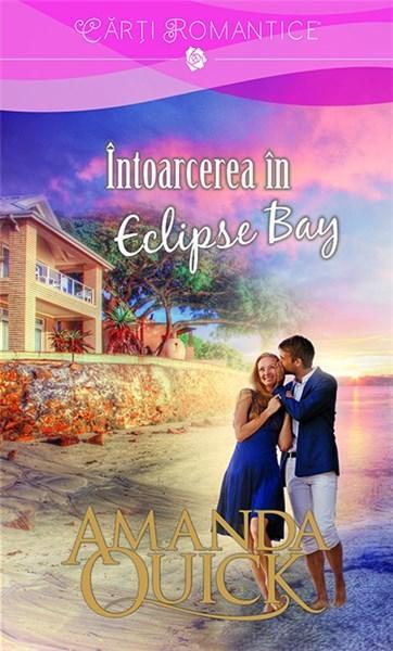 Intoarcerea in Eclipse Bay | Amanda Quick