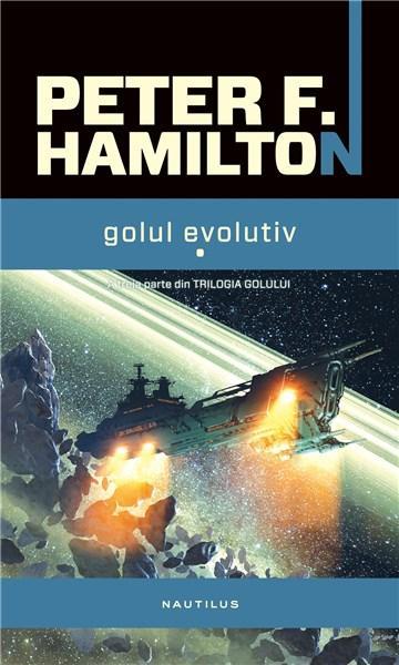 Golul evolutiv Vol. I-II - Trilogia Golului Vol. III | Peter F. Hamilton
