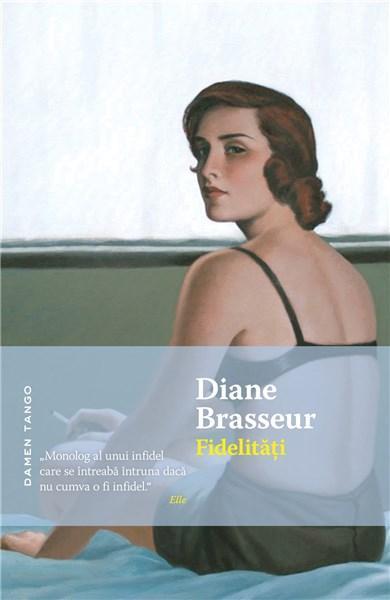 Fidelitati | Diane Brasseur