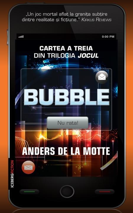 Bubble - Jocul Vol. III | Anders de la Motte