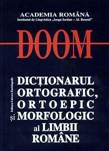 Dictionarul Ortografic, Ortoepic si Morfologic al Limbii Romane |