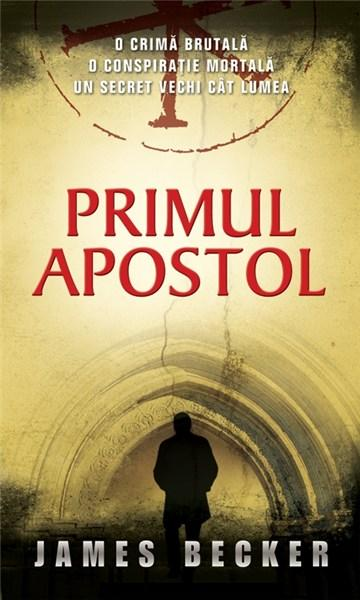 Primul Apostol | James Becker
