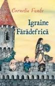 Igraine faradefrica | Cornelia Funke