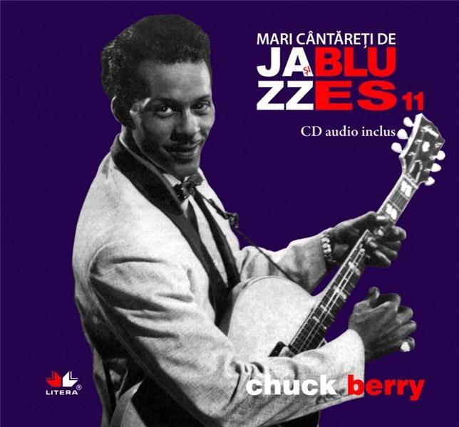 Mari cantareti de Jazz si Blues - Chuck Berry (Vol. 11)