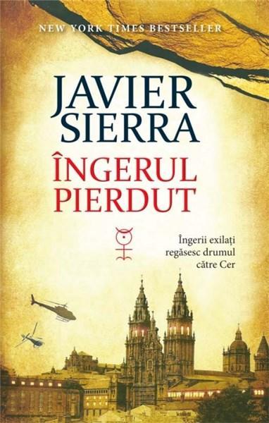 Ingerul pierdut | Javier Sierra