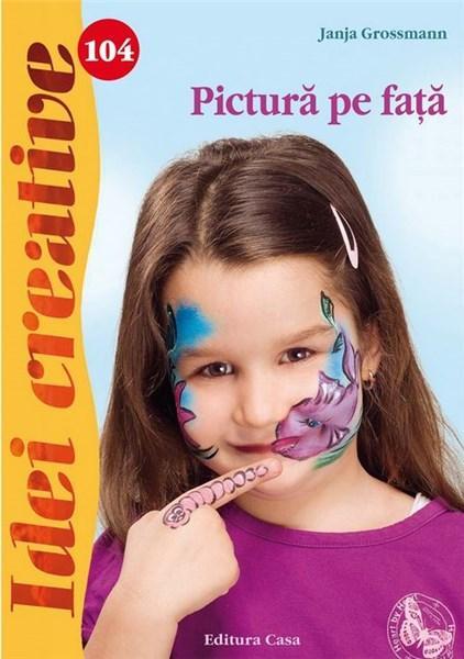 Pictura pe fata - Idei creative 104