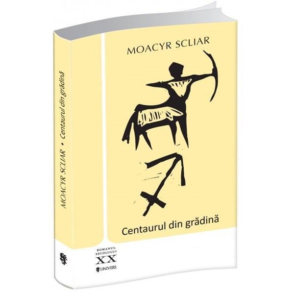 Centaurul din gradina | Moacyr Scliar