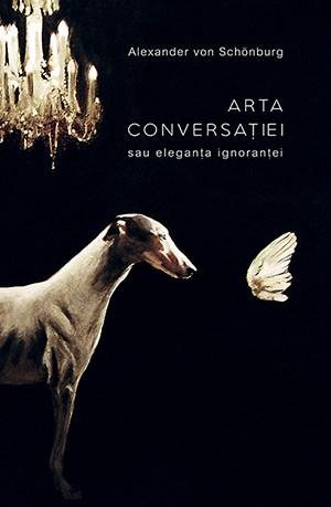 Arta conversatiei sau eleganta ignorantei
