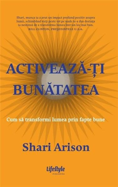 Activeaza-ti Bunatatea | Shari Arison