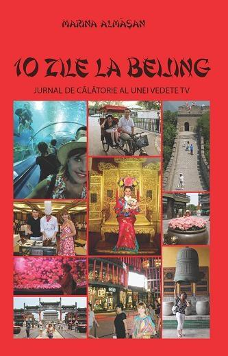 Imagine 10 Zile La Beijing - Marina Almasan