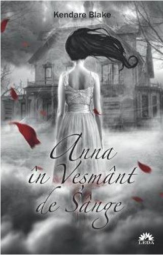 Anna in vesmant de sange - Anna in Vesmant de Sange Vol. I