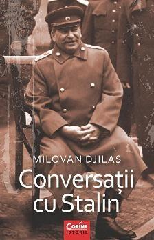 Imagine Conversatii Cu Stalin - Milovan Djilas