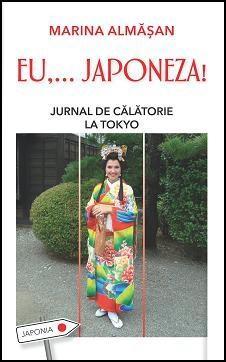 Eu,... Japoneza! Jurnal de calatorie la Tokyo