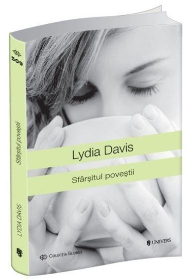 Sfarsitul povestii   Lydia Davis
