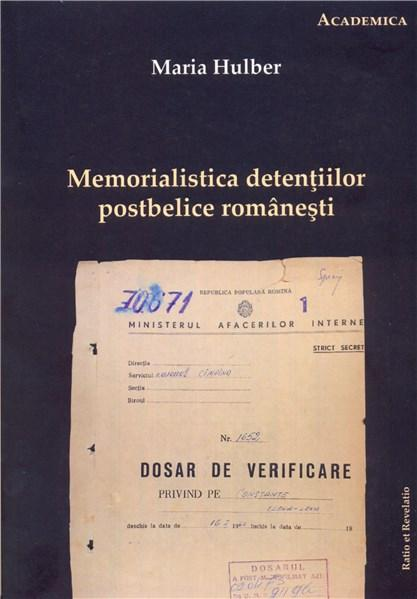 Memorialistica detentiilor postbelice romanesti