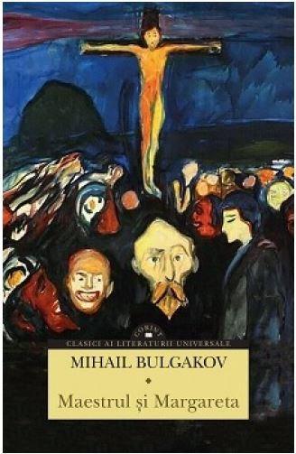 Maestrul si Margareta | Mihail Bulgakov