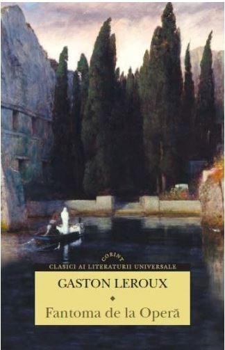 Fantoma de la Opera | Gaston Leroux