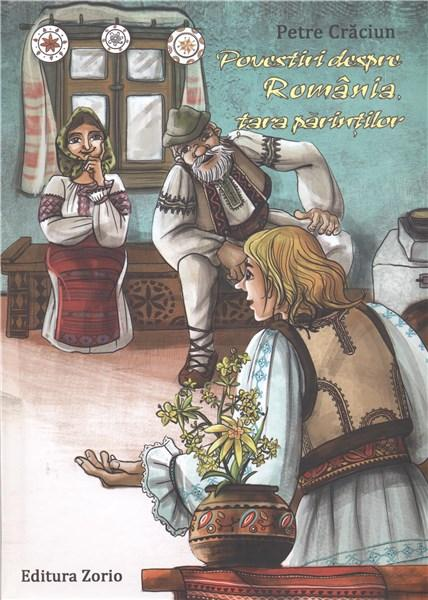 Povestiri despre Romania, tara parintilor