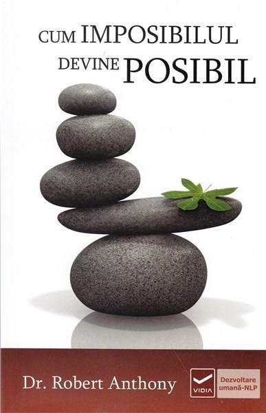 Cand imposibilul devine posibil