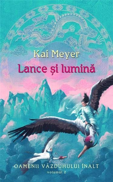 Lance si lumina | Kai Meyer
