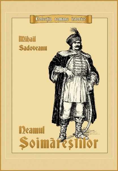Neamul Soimarestilor | Mihail Sadoveanu