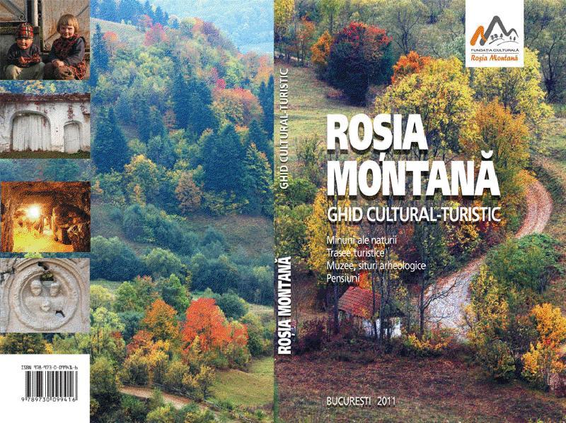 Ghid cultural - turistic Rosia Montana (Limba Engleza)
