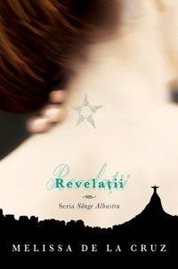 Revelatii (Sange Albastru, vol. 3)